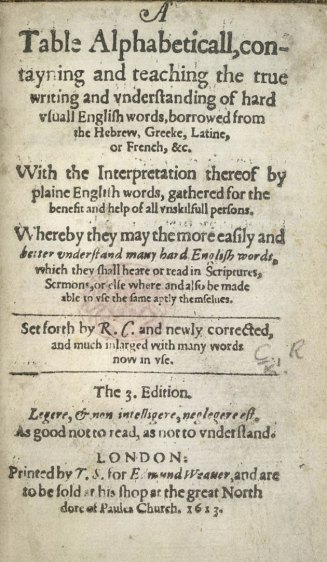 "Introductory page to a 1613 edition of Cawdrey's ""Table Alphabeticall"","